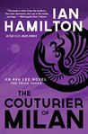 The Couturier of Milan: The Triad Years (An Ava Lee Novel)
