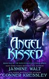 Angel Kissed (The Watchtower Sentinels #1)