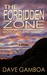 The Forbidden Zone: Wold of...