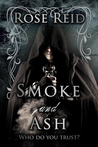 Smoke and Ash (The Afterlight Chronicles, #2)