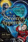 The Sorcerer's Apprentice: An Anthology of Magical Tales