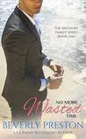 No More Wasted Time (The Mathews Family, #1)