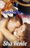 Forbidden Kisses