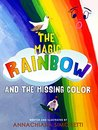 The Magic Rainbow and the Missing Color