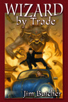 Wizard by Trade (The Dresden Files Omnibus #2)