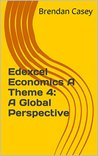 Edexcel Economics A Theme 4: A Global Perspective