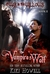 The Vampire's Wolf (At War In The Willows Trilogy, #2)