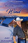 Run With the Wind (A Cowboy Christmas)