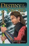 Destiny of the Sword: To Save Her