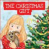 The Christmas Gift: Christmas stories- Picture Book FOR KIDS