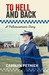 To Hell and Back: A Policewoman's Story