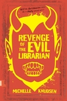 Cover of Revenge of the Evil Librarian