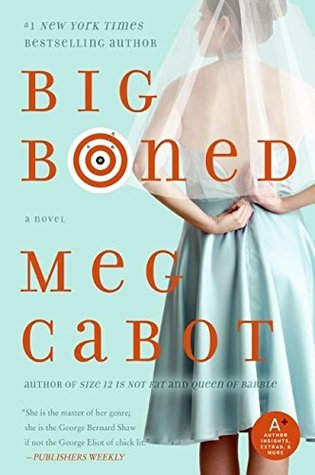 Big Boned by Meg Cabot