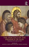 The Practice of the Presence of God: Theology as a Way of Life