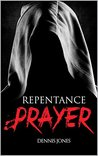 Repentance Prayer (Welcome to Longview Book 1)