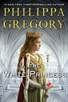 The White Princess (The Plantagenet and Tudor Novels #5; The Cousins' War #5)