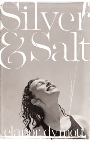 Image result for Silver and Salt by Elanor Dymott
