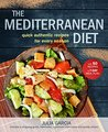The Mediterranean Diet: Quick and Authentic Recipes for Every Season (50 Recipes, 10 Marinades, and 7-Day Meal Plan with Shopping Guide)