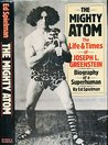 Mighty Atom: Life and Times of Joseph L. Greenstein