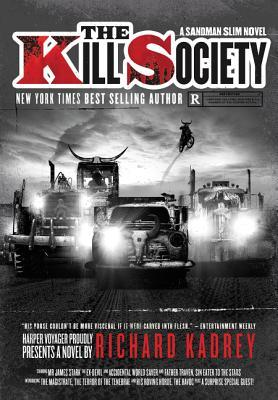 The Kill Society (Sandman Slim #9) - Richard Kadrey
