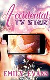 The Accidental TV Star (Accidental #2)