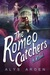 The Romeo Catchers (The Casquette Girls #2)