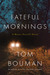 Fateful Mornings (Henry Farrell  #2)