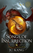 Songs of Insurrection (The Dragon Songs Saga #1)