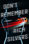 Don't Remember by Rich Silvers