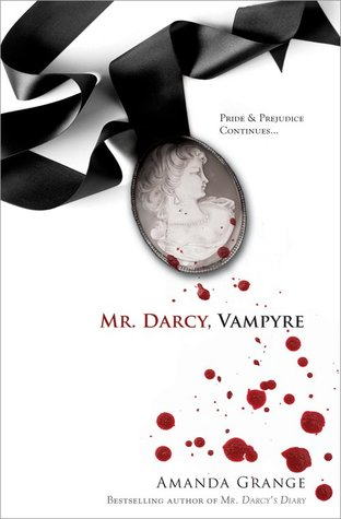 Mr. Darcy, Vampyre by Amanda Grange