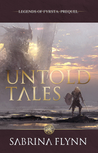 Untold Tales (Legends of Fyrsta #0.5)