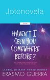 Jotonovela (Gay MM Short Story from Haven't I Seen You Somewhere Before?)