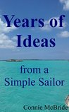 Years of Ideas: from a Simple Sailor