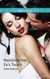 Mills & Boon : Resisting Her Ex's Touch
