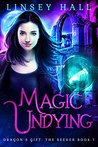 Magic Undying (Dragon's Gift: The Seeker #1)