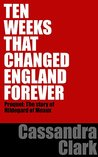 Ten Weeks That Changed England Forever (Abbess of Meaux #0.5)