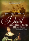 The Devil and the Deep Blue Sea by Johanna Craven