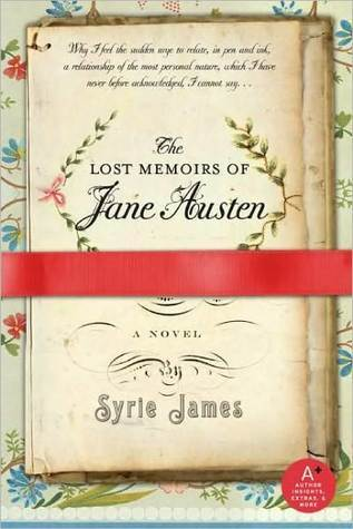 The Lost Memoirs of Jane Austen by Syrie James