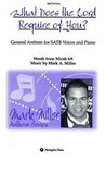 What Does the Lord Require of You SATB Anthem (Mark Miller)