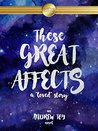 These Great Affects