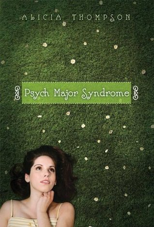 Psych Major Syndrome by Alicia Thompson