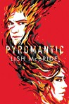 Cover of Pyromantic (Firebug, #2)