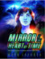 Mirror at the Heart of Time by Mark Laporta