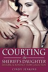 Courting the Sheriff's Daughter (Historical Romance Story Collection)