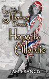 The Girl in the Jitterbug Dress Hops the Atlantic by Tam Francis