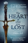 The Heart of What Was Lost: A Last King of Osten Ard Story (Memory, Sorrow & Thorn)