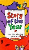 """""""The Independent"""" Story of the Year: No.1 (Andre Deutsch Children's Books): The Ten Winning Stories"""
