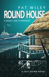 Round House: A Deadly Side to Paradise
