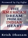 American Dream from an Indian Heart