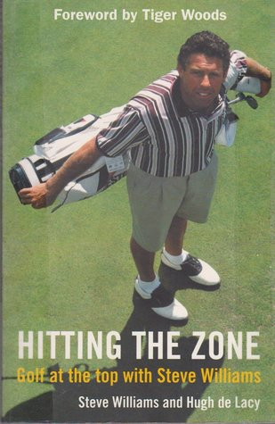 Hitting the Zone: Golf at the Top with Steve Williams